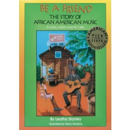 Be a Friend: The Story of African American Music