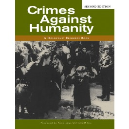 Crimes Against Humanity: A Holocaust Resource Book