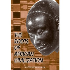 The Roots of African Civilization