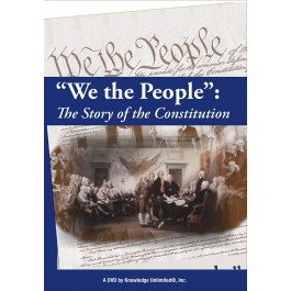 """""""We the People"""": The Story of the Constitution"""