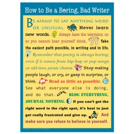 How to Be a Boring, Bad Writer