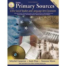 Using Primary Sources in the Social Studies and Language Arts Classroom