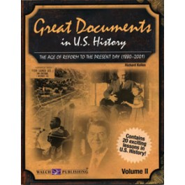 Great Documents in U.S. History: Vol 2, The Age of Reform to the Present Day