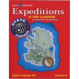 Expeditions in Your Classroom: English Language Arts for Common Core State Standards