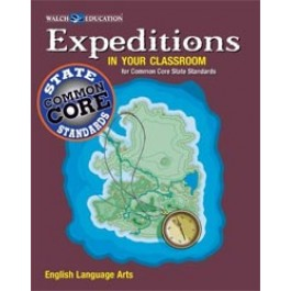 Expeditions in Your Classroom: English Language Arts for Common Core State