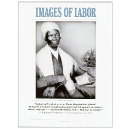 Images of Labor - Sojourner Truth poster