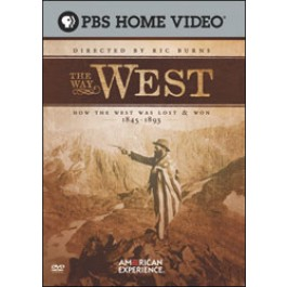 THE WAY WEST: The Way the West Was Lost and Won, 1845 1893