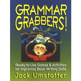 Grammar Grabbers!: Ready-to-Use Games & Activities for Improving Basic Writing Skills