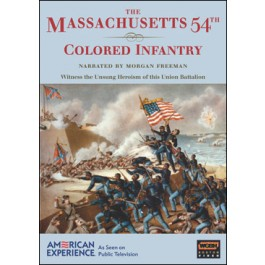Massachusetts 54th Colored Infantry, The