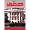 A More Perfect Union: The Presidency