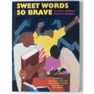 Sweet Words So Brave: The Story of African American Literature