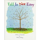 Fall Is Not Easy - Marty Kelley