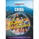 Beyond Our Borders- China