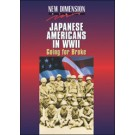 Japanese Americans in WWII: Going for Broke