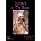 Zora is My Name