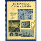 """""""Into the Unknown"""": A Guide to Exploration"""