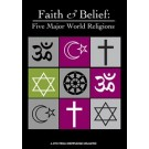 Faith & Belief: Five Major World Religions