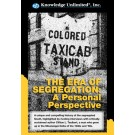 The Era of Segregation: A Personal Perspective