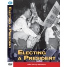 Electing a President - Classroom DVD