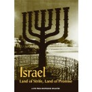Israel: Land of Strife, Land of Promise