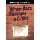 When Hate Becomes a Crime