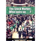 The Stock Market: ... What Goes Up...?