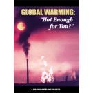 "Global Warming: ""Hot Enough for You?"""