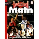 Basketball Math: Slam-Dunk Activities and Projects