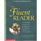 The Fluent Reader: Oral Strategies for Building World Recognition, Fluency, and Comprehension
