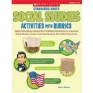 Standards-Based Social Studies Activities with Rubrics